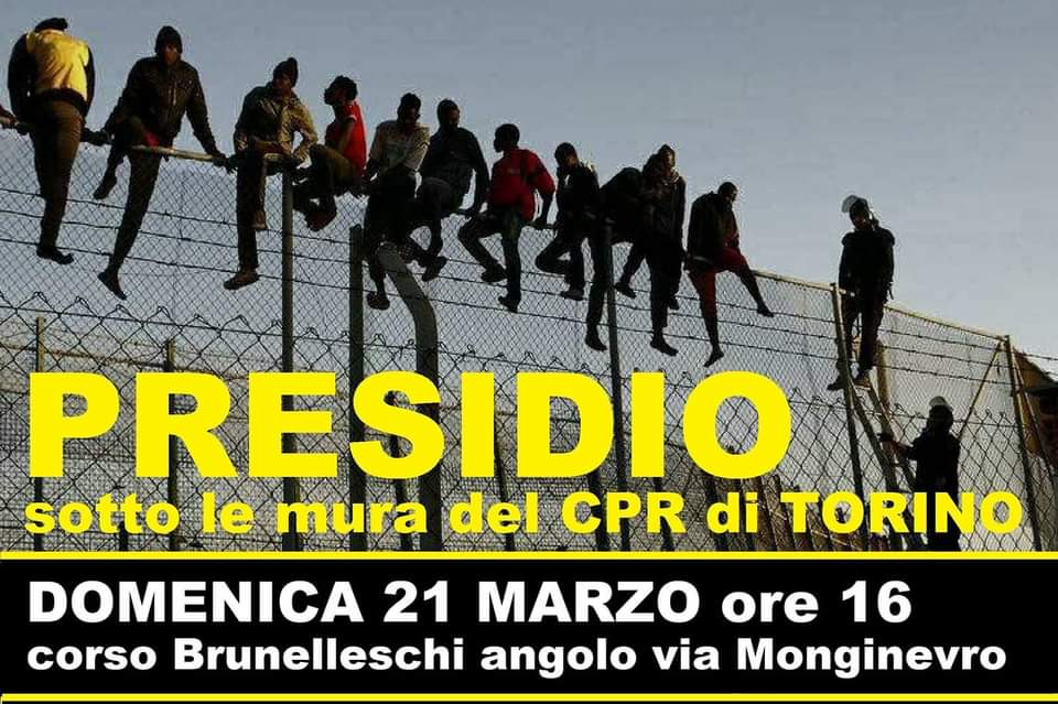 MANIFESTATION UNDER THE DETENTION CENTER IN TURIN SUNDAY 21ST MARCH, 4 P.M.